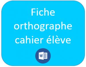 fiche orthographe CP