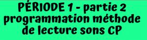 programmation lecture CP période 1