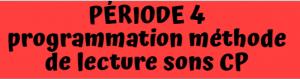 programmation lecture CP période 4