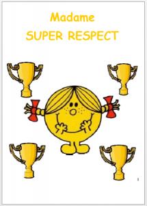 règles de classe super respect Monsieur Madame