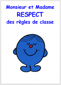 respect règles de classe Monsieur Madame