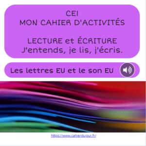 CE1 lecture écriture orthographe son EU