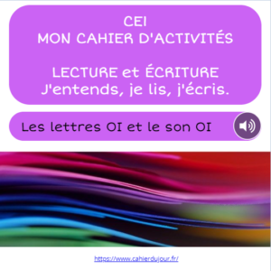 CE1 lecture écriture orthographe son OI