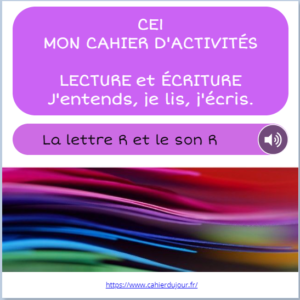 CE1 lecture écriture orthographe son R