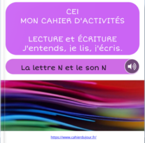 CE1 lecture écriture orthographe son N