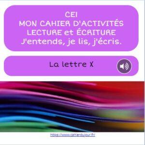 CE1 lecture écriture orthographe lettre X