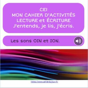 CE1 lecture écriture orthographe son OIN ION